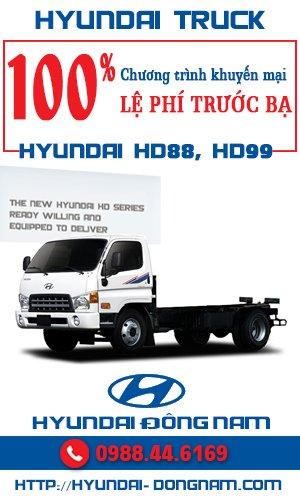 Tặng 100% lệ phí trước bạ cho xe nâng tải Hyundai HD88 5,5 tấn và Hyundai HD99 6,5 tấn tháng 7